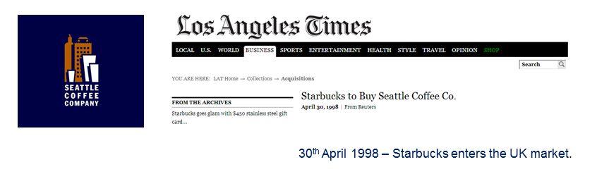Starbucks buys Seattle Coffee Company