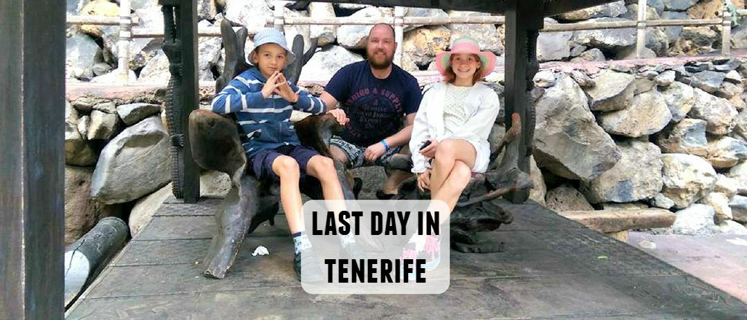 Last day in Tenerife