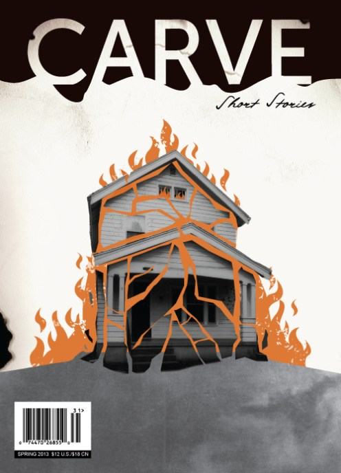Carve Spring Edition 2013 features my award-winning story 'Storm in a Teacup'