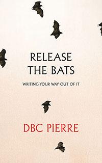 dbc-pierre-release-the-bats