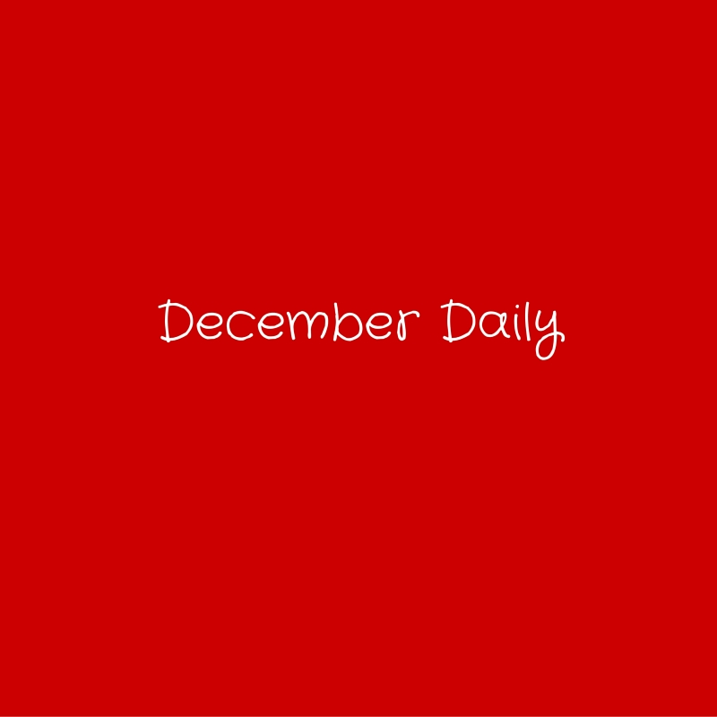 December Daily #3