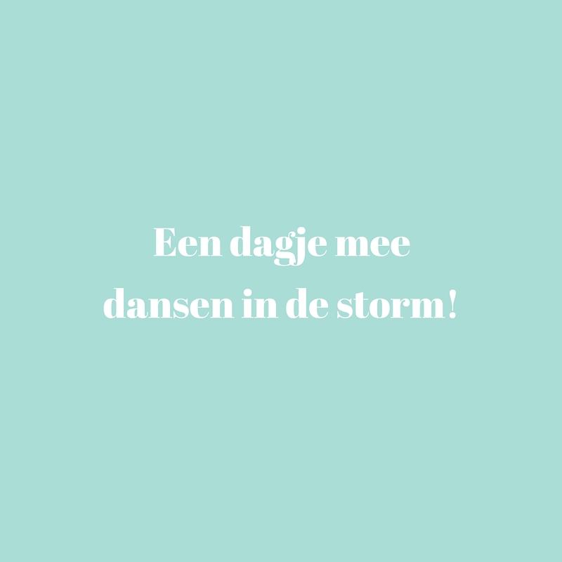 Dagje mee dansen in de storm