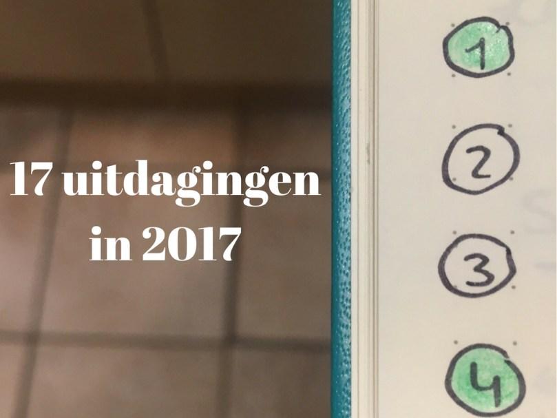 17 uitdagingen in 2017: 2 in 1!