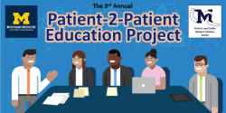 University of Michigan's Patient-2-Patient Education Project