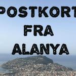 Postkort fra Alanya