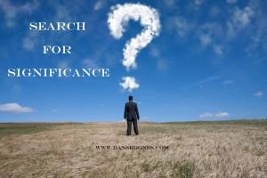 Search for Significance dan skognes motivation blogger speaker teacher trainer coach educator