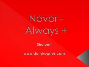 Never  and Always dan skognes motivation blogger speaker teacher trainer coach educator