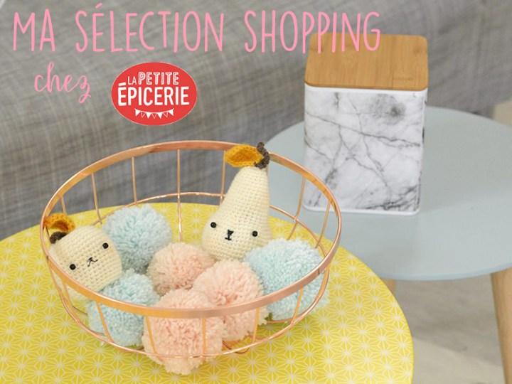 Ma sélection shopping créatif chez La Petite Epicerie