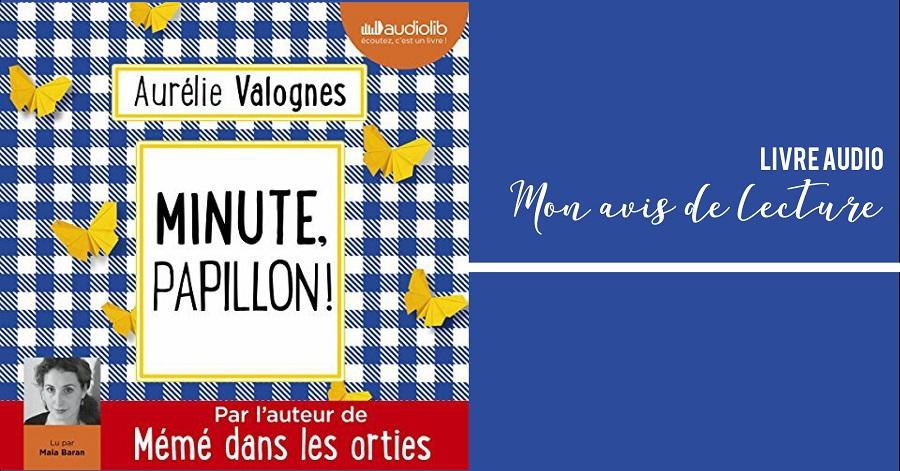 Minute papillon - Aurélie Valognes