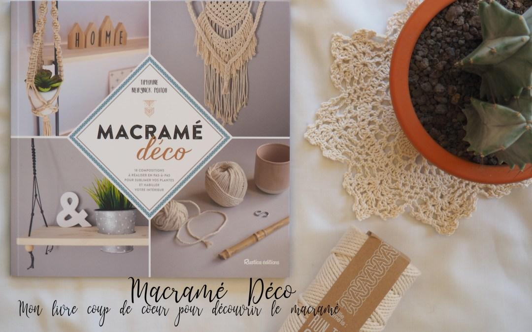 Macramé Déco – Le livre de Tiphaine Neirynck Poitou qui me donne envie de me lancer dans le macramé (+CONCOURS)