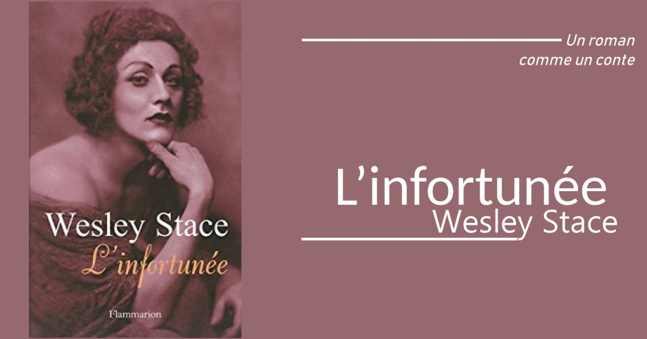 L'infortunée - Westley Stace