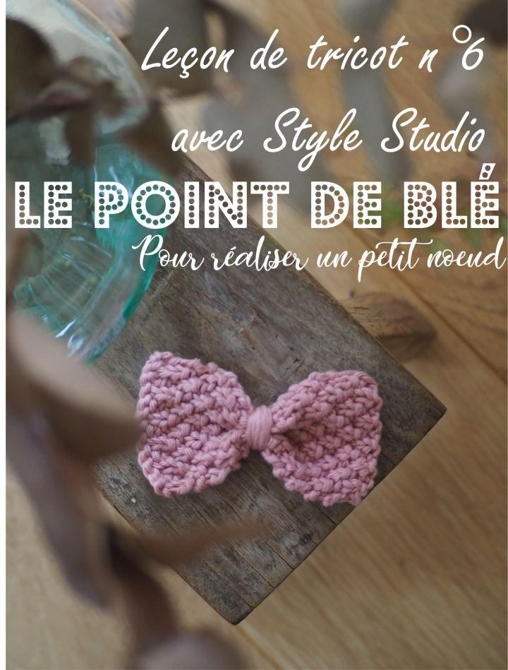 Leçon de tricot n°6 avec Style Studio : le point de blé pour réaliser un joli noeud (broche, barrette…)