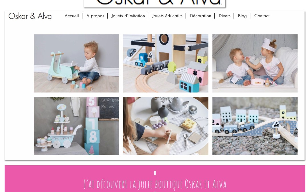 Coup de coeur shopping – J'ai découvert Oskar et Alva une boutique en ligne de jouets et décoration pleine de douceur