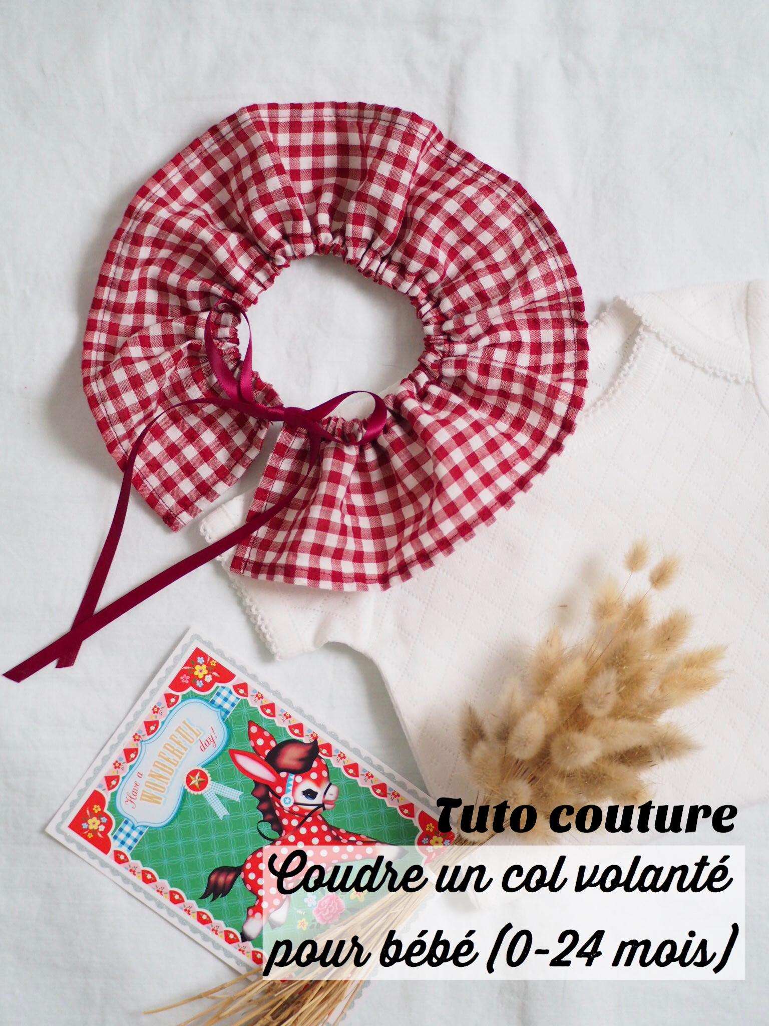 Tuto Couture Coudre Un Col Volante Pour Bebe 0 24 Mois Le Tuto Parfait Pour Utiliser Ses Chutes De Tissus Caro Tricote