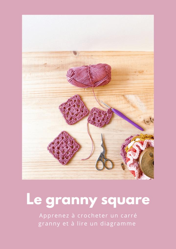 Apprenez à crocheter un granny square et à lire un diagramme – Tuto vidéo