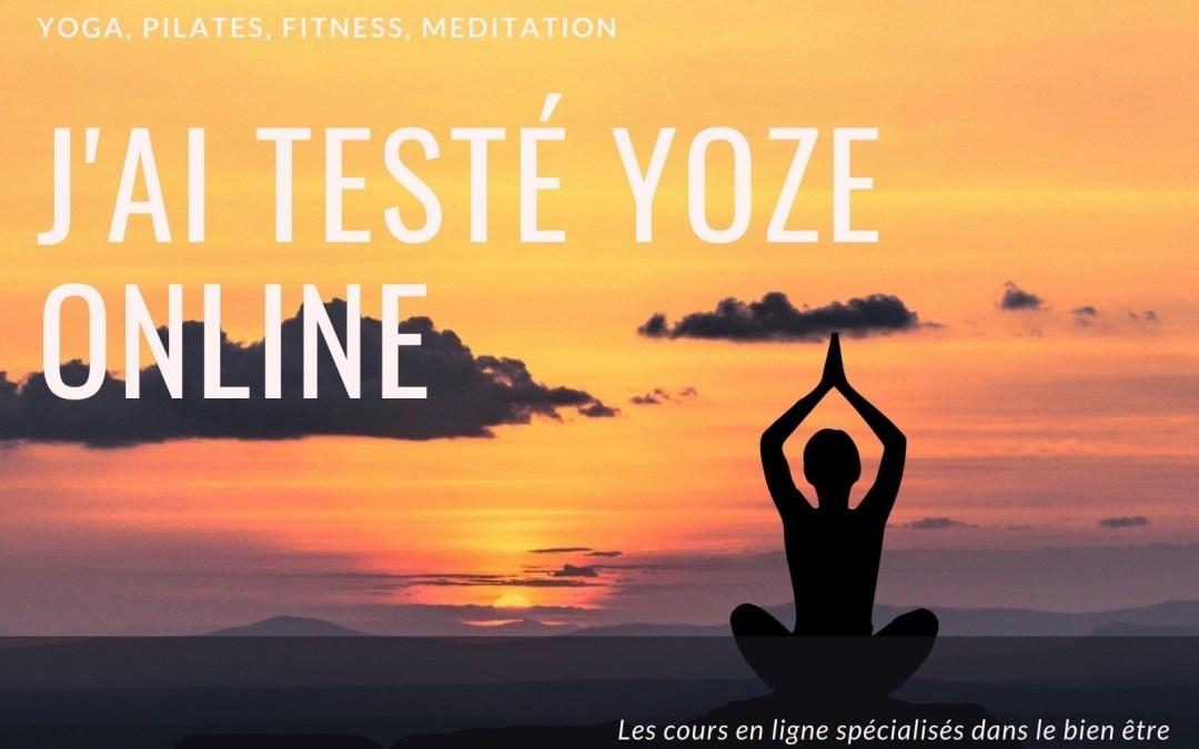 J'ai testé Yoze Online et je suis fan – Découvrez cette salle de sport qui vous permet de pratique yoga, pilates, fitness et bien-être depuis chez vous
