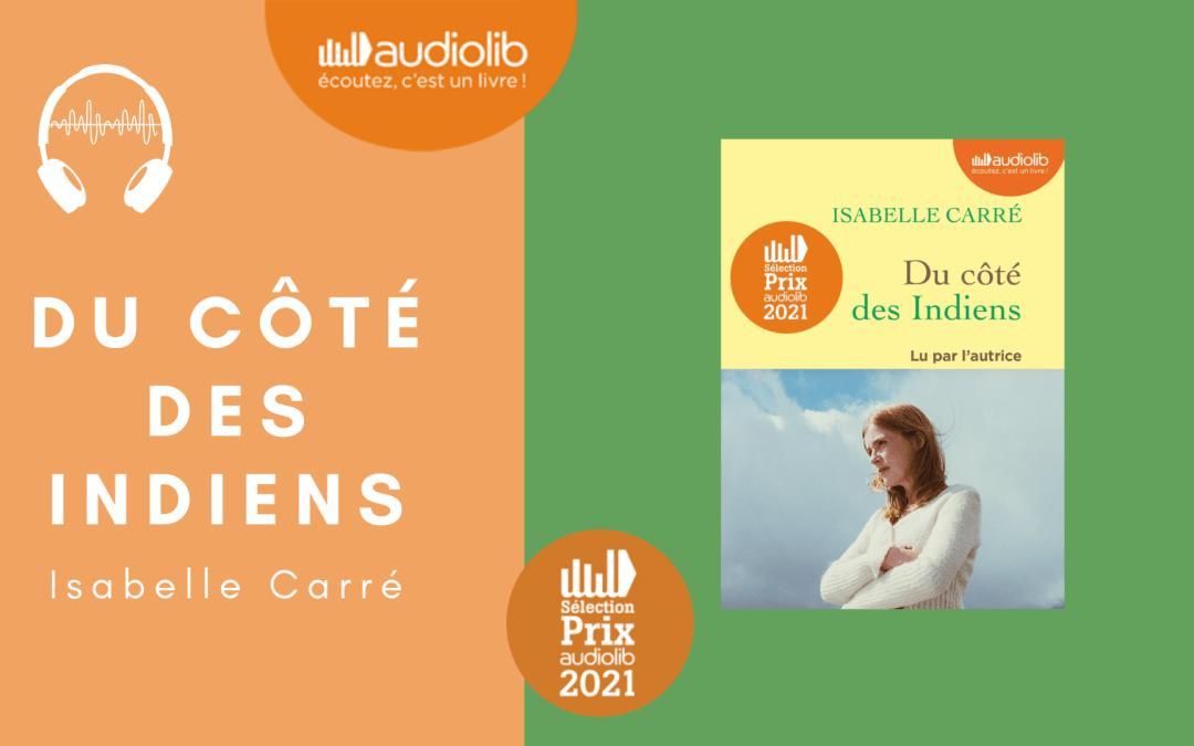 Jury AudioLib 2021 – Du côté des Indiens d'Isabelle Carré