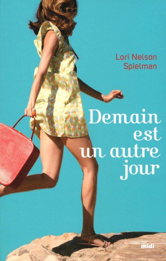 Livre Demain est un autre jour Lori Nelson Spielman