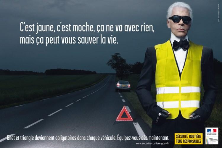 Le monde selon Karl Lagerfeld pub gilet jaune sécurité routière blog