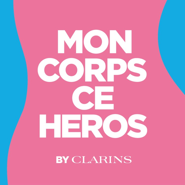Mon corps ce héros le podcast body-positive de Clarins avis blog