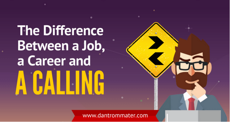 The Difference Between a Job, a Career and a Calling