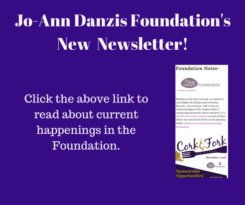 Jo-Ann Danzis FoundationNow Has a Newsletter!