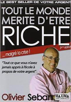 Tout le monde mérite d'être riche, d'Olivier Seban