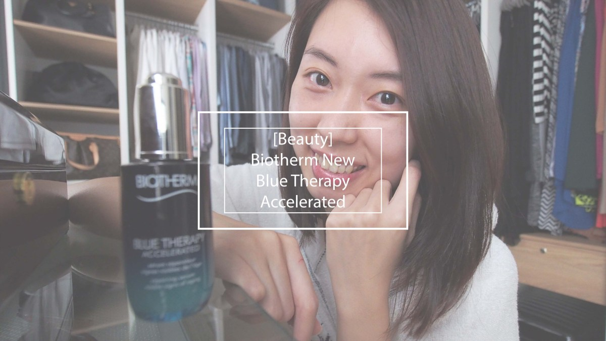 [Review] Biotherm NEW Blue Therapy Accelerated