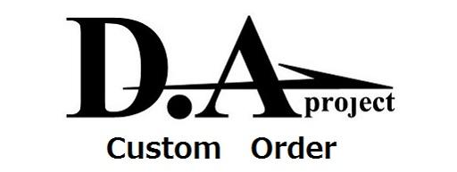 D.A-project Custom Order