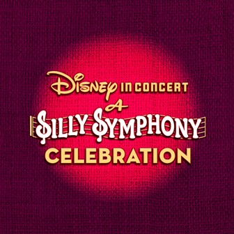 A Silly Symphony Celebration (1)