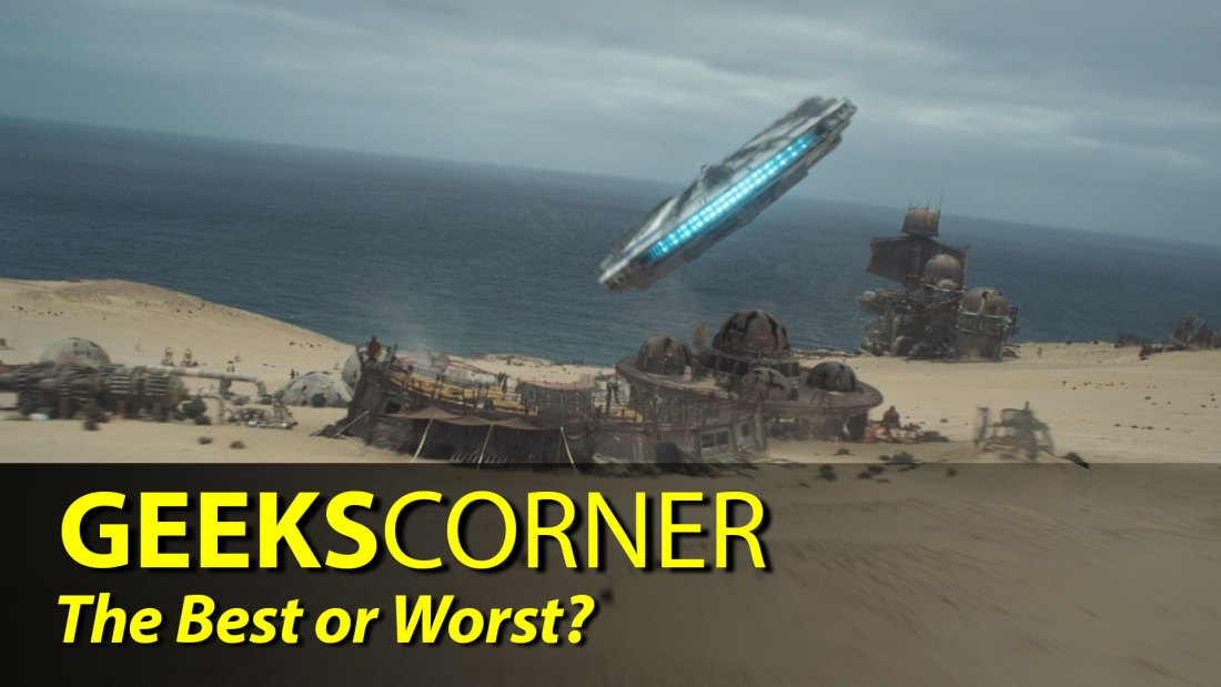 The Best or Worst? - GEEKS CORNER - Episode 828