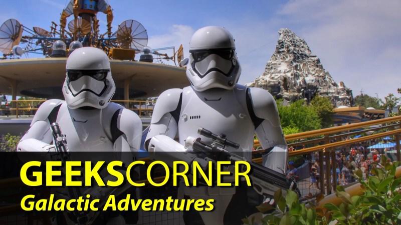 Galactic Adventures - GEEKS CORNER - Episode 832