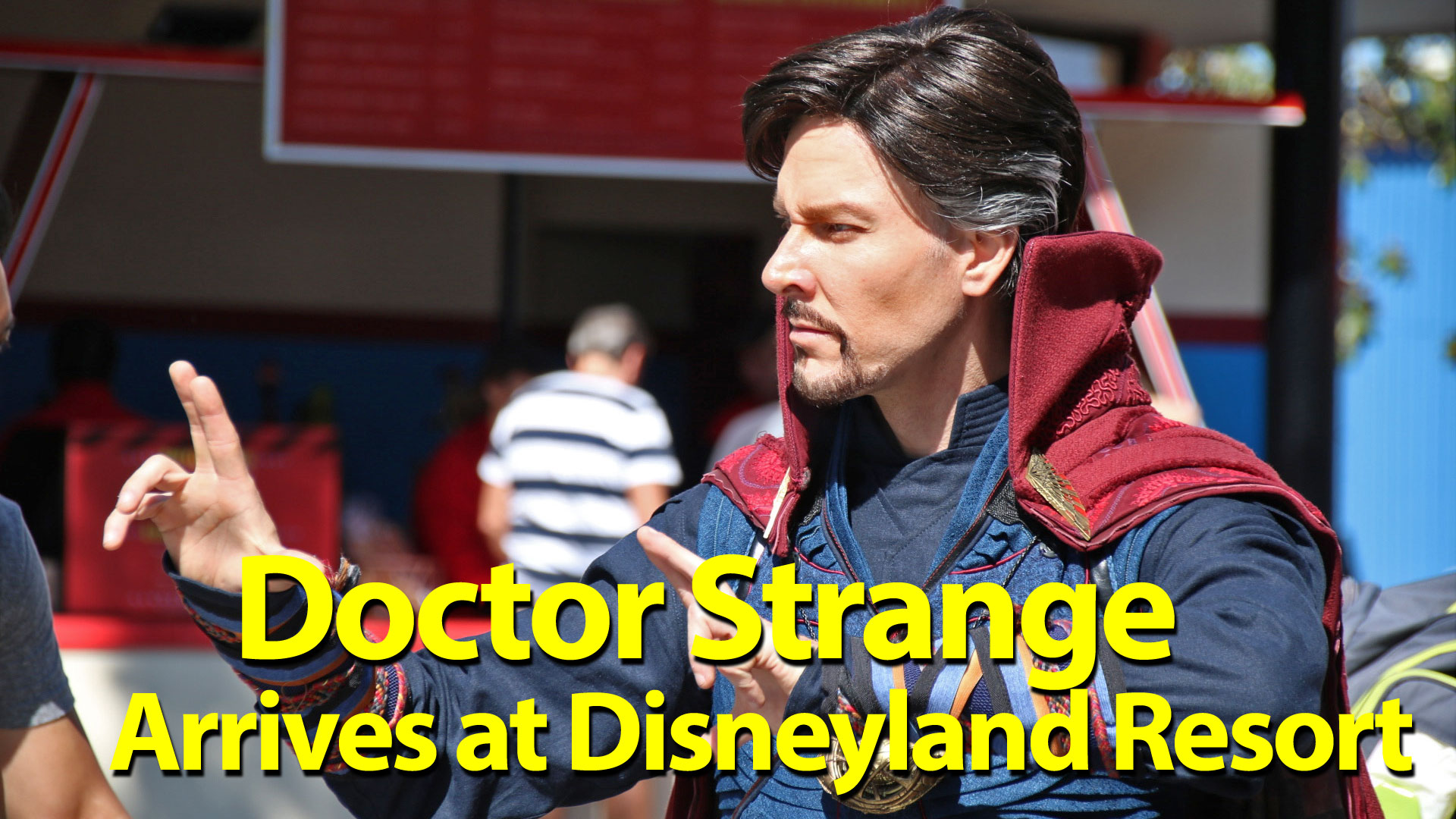 Doctor Strange Arrives at Disney California Adventure to Teach Mystic Arts to Disneyland Resort Guests