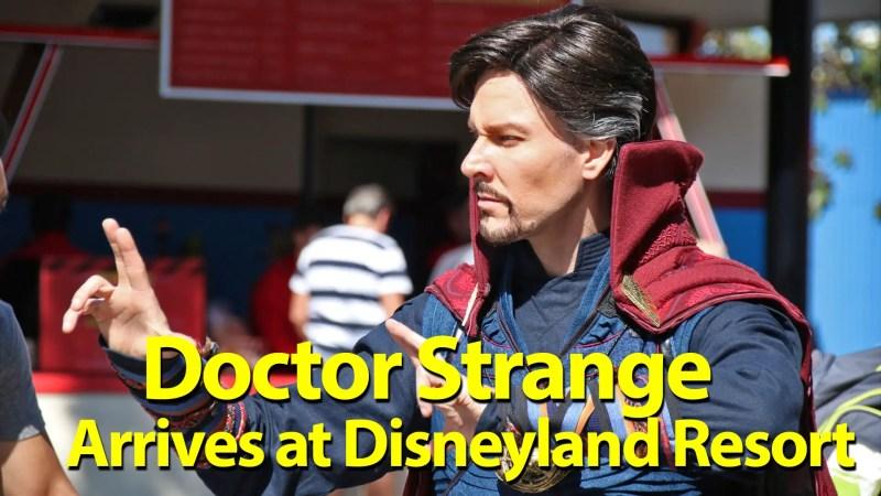 Doctor Strange arrives at the Disneyland Resort