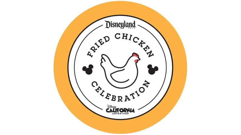 Fried Chicken Celebration - Disneyland Resort