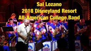 Sal Lozano 2018 Disneyland Resort All-American College Band