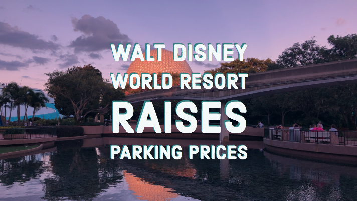 Guest Parking Prices at Walt Disney World in Florida on the Rise Ahead of Star Wars: Galaxy's Edge Opening Next Fall