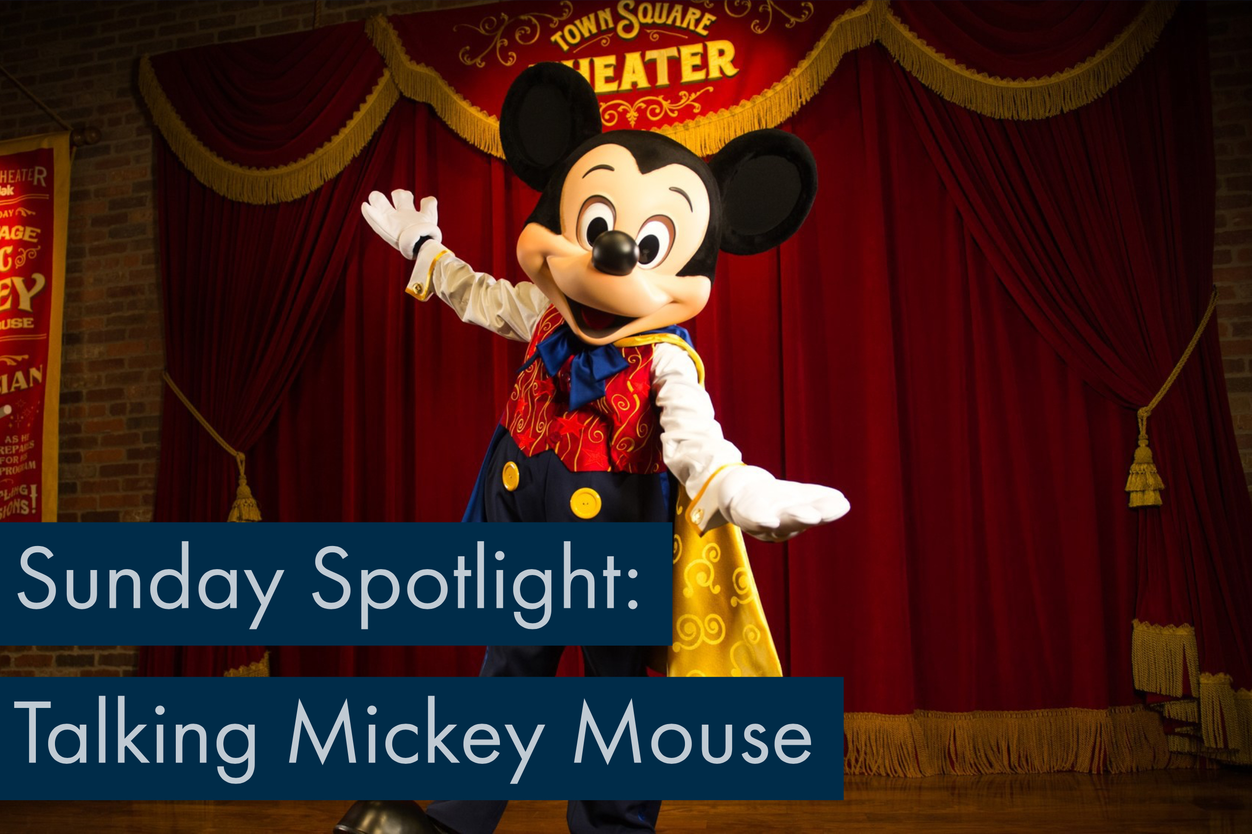 Sunday Spotlight: Talking Mickey Mouse