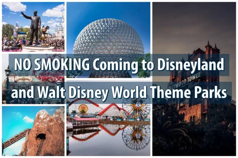 NO SMOKING Coming to Disneyland and Walt Disney World Theme Parks