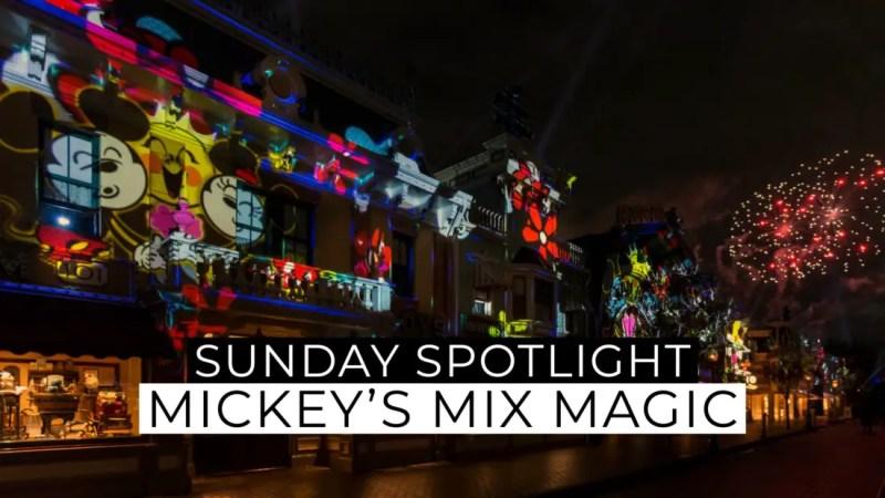 Sunday Spotlight: Mickey's Mix Magic