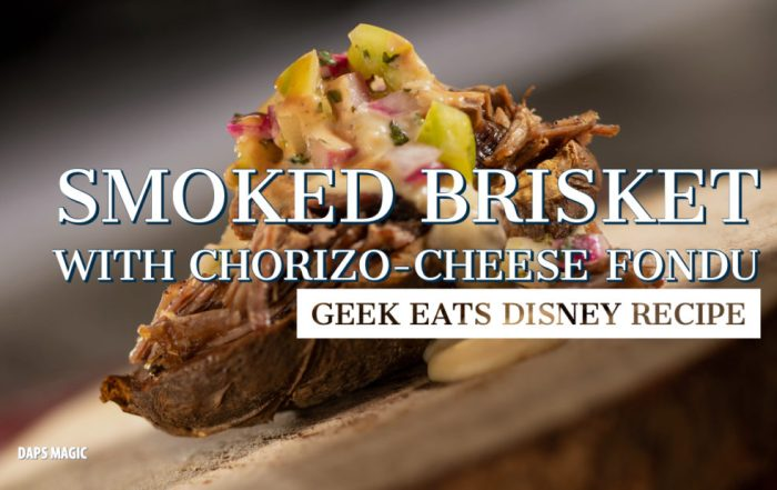 Smoked Brisket with Chorizo-Cheese Fondu - GEEK EATS DISNEY RECIPE