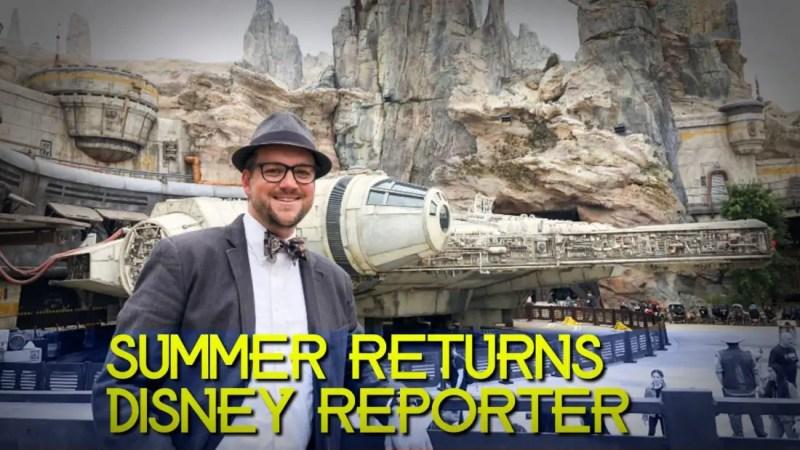 Summer Returns - DISNEY Reporter