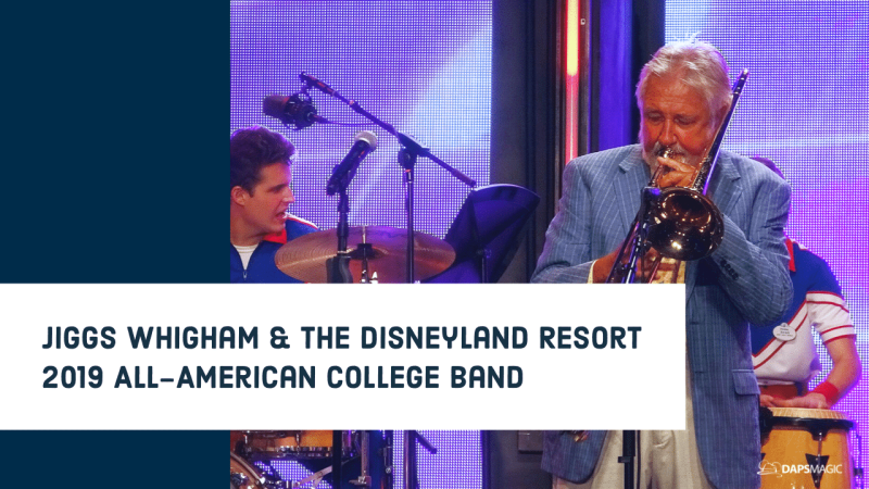 Jiggs Whigham and the Disneyland Resort 2019 All-American College Band