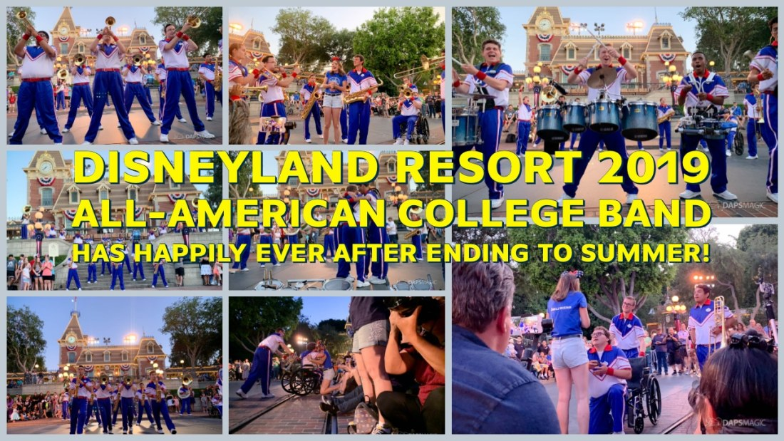 Disneyland Resort 2019 All-American College Band Has Happily Ever After Ending to Summer!