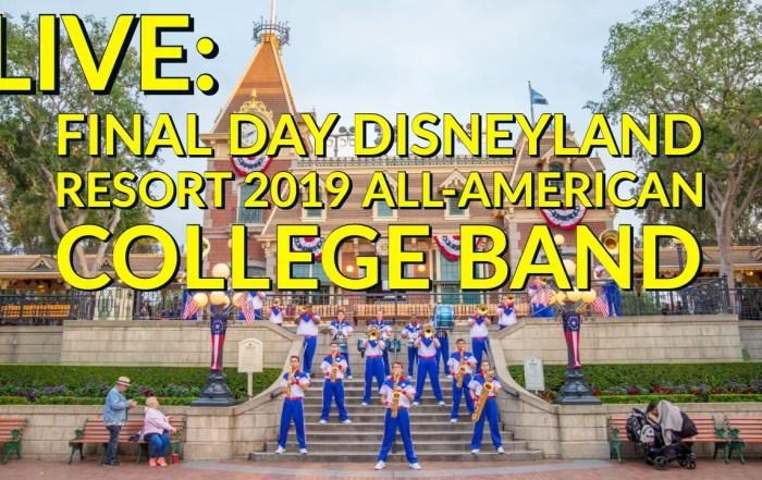 LIVE - Disneyland Resort 2019 All-American College Band - Final Day