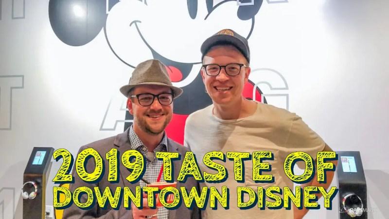 2019 Taste of Downtown Disney