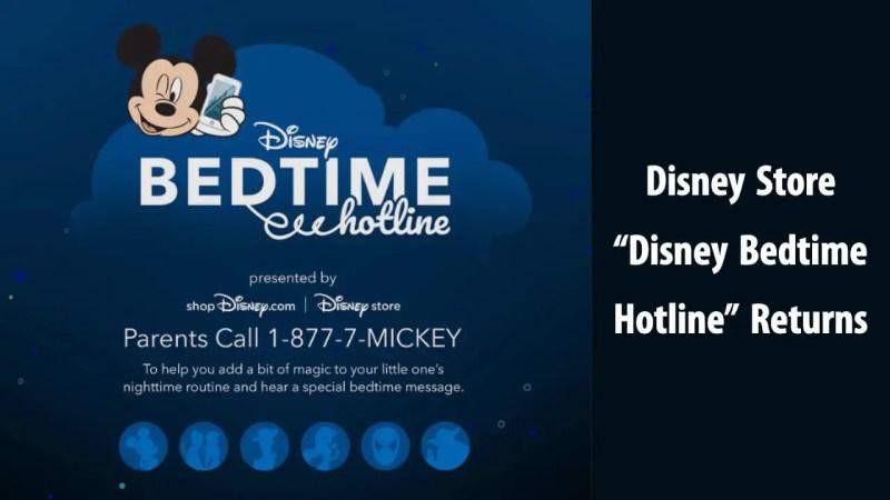 Disney Store Disney Bedtime Hotline Returns