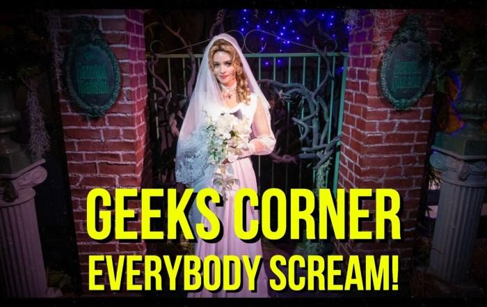 Everybody Scream! - GEEKS CORNER - Episode 950 (#468)