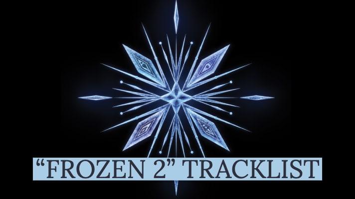 FROZEN 2 TRACKLIST