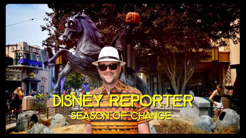 Season of Change - DISNEY Reporter